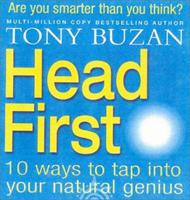 Head First: 10 Ways to Tap Into Your Natural Genius 0007132859 Book Cover