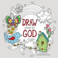Draw Near to God: A Coloring Journal 1633261387 Book Cover