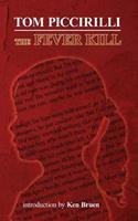 The Fever Kill 097692174X Book Cover
