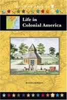 Life in Colonial America 1584155493 Book Cover