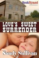Love's Sweet Surrender 1606016725 Book Cover