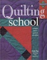 Quilting School (Reader's Digest, Learning As You Go Guide) 0762104120 Book Cover