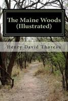 The Maine Woods (Ticknor & Fields) 0892728140 Book Cover