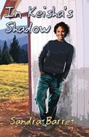 In Keisha's Shadow 1934452831 Book Cover