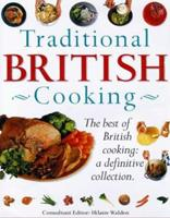 Traditional British Cooking: The Best of British Cooking: A Definitive Collection 1840385480 Book Cover