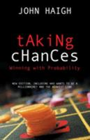 Taking Chances: Winning with Probability 0198502915 Book Cover