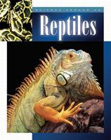 Reptiles (Science Around Us (Child's World (Firm)).) 1592962181 Book Cover