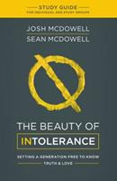 The Beauty of Intolerance Study Guide 1634093283 Book Cover