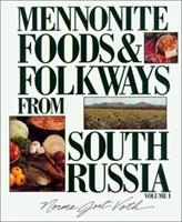 MENNO FOODS and FOLKWAYS #1 (Mennonite Foods & Folkways from South Russia) 156148136X Book Cover