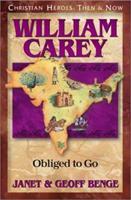 La Vida de William Carey: Un Aventurero Ilustrado (Spanish Edition) 1576581470 Book Cover