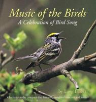 Music of the Birds: A Celebration of Bird Song 0618006974 Book Cover