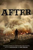 After: Nineteen Stories of Apocalypse and Dystopia 1423146190 Book Cover