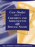 Case Studies about Children and Adolescents with Special Needs 0205344003 Book Cover
