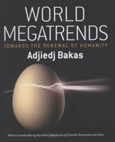 World Megatrends: Towards The Renewal Of Humanity 1906821070 Book Cover