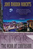SPQR XIII: The Year of Confusion: A Mystery 0312595077 Book Cover