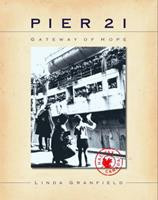 Pier 21: Gateway of Hope 0887765173 Book Cover