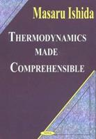 Thermodynamics Made Comprehensible 1590331850 Book Cover