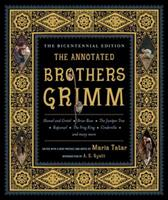 The Annotated Brothers Grimm 0739451731 Book Cover