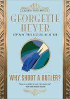 Why Shoot a Butler? 1402217951 Book Cover