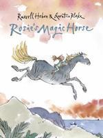 Rosie's Magic Horse 0763664006 Book Cover