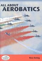 All about Aerobatics 0476014816 Book Cover