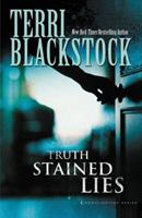 Truth Stained Lies 0310283132 Book Cover