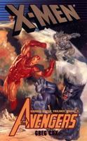 X-Men: The Avengers : Friend or Foe? (Gamma Quest Trilogy, 3) 0425170381 Book Cover