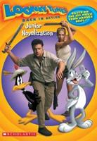 Looney Tunes Back In Action Juniornovelizatio (Looney Tunes) 043952136X Book Cover