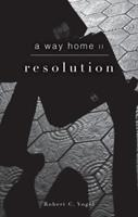 A Way Home II: Resolution 1606964224 Book Cover