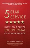 Five Star Service: How to Deliver Exceptional Customer Service 1292100206 Book Cover