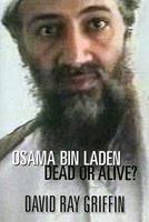 Osama Bin Laden: Dead or Alive? 1566567831 Book Cover