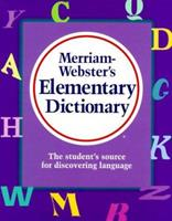 Merriam-Webster's Elementary Dictionary 0877795754 Book Cover