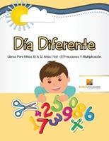 Da Diferente: Libros Para Nios 10 A 12 Aos Vol -3 Fracciones Y Multiplicacin 0228222877 Book Cover