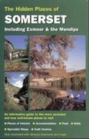 The Hidden Places of Somerset: Including Exmoor and the Mendips (The Hidden Places Travel Guides) 1902007018 Book Cover