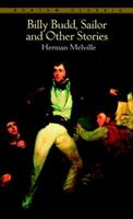 Billy Budd, Sailor and Other Stories 0553210947 Book Cover