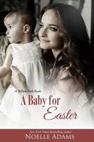 A Baby for Easter 1497311306 Book Cover