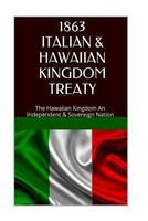 1863 Italy and the Hawaiian Kingdom Treaty: Hawaii War Report 2016-2017 1534605479 Book Cover