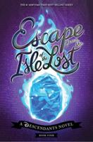 Escape from the Isle of the Lost 1368020054 Book Cover