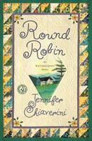 Round Robin (Elm Creek Quilters Novels) 0452282276 Book Cover
