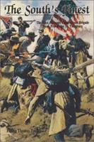 The South's Finest: The First Missouri Confederate Brigade from Pea Ridge to Vicksburg 0942597311 Book Cover