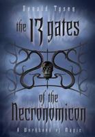 The 13 Gates of the Necronomicon: A Workbook of Magic 0738721212 Book Cover