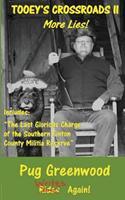 Tooey's Crossroads II: More Lies 0692628134 Book Cover