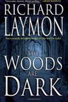 The Woods Are Dark 0843957506 Book Cover