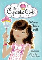 Winner Bakes All: The Cupcake Club 1402264550 Book Cover