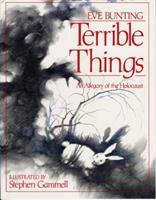Terrible Things: An Allegory of the Holocaust 0827605072 Book Cover