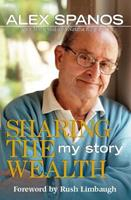 Sharing the Wealth : My Story 0895261588 Book Cover