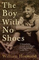The Boy with No Shoes: A Memoir 0755313178 Book Cover