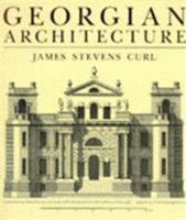 Georgian Architecture 0715302272 Book Cover
