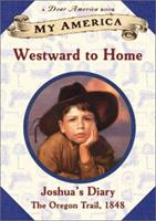 Westward to Home 0439388996 Book Cover