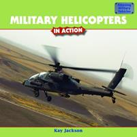Military Helicopters in Action 1435827481 Book Cover